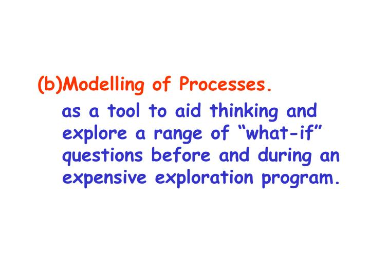 Modelling of Processes.