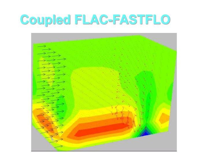 Coupled FLAC-FASTFLO