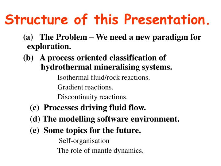 Structure of this Presentation.