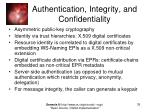 authentication integrity and confidentiality