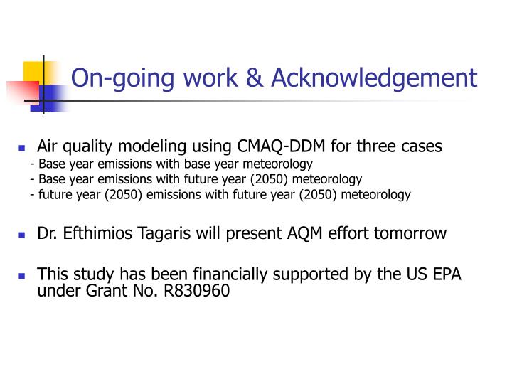 On-going work & Acknowledgement