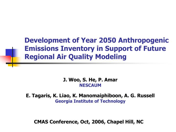 Development of Year 2050 Anthropogenic Emissions Inventory in Support of Future Regional Air Quality Modeling