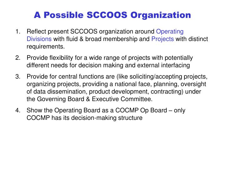 A possible sccoos organization