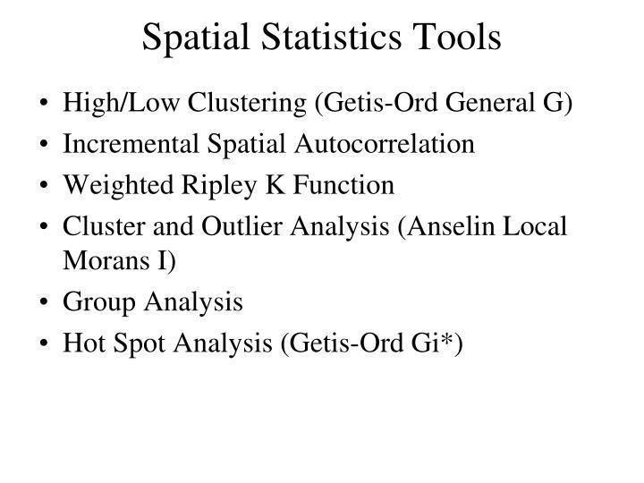Spatial Statistics Tools