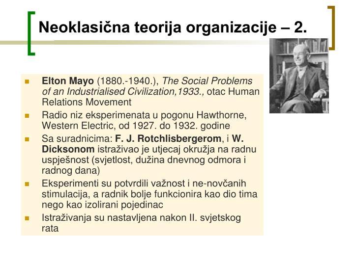 Neoklasična teorija organizacije – 2.