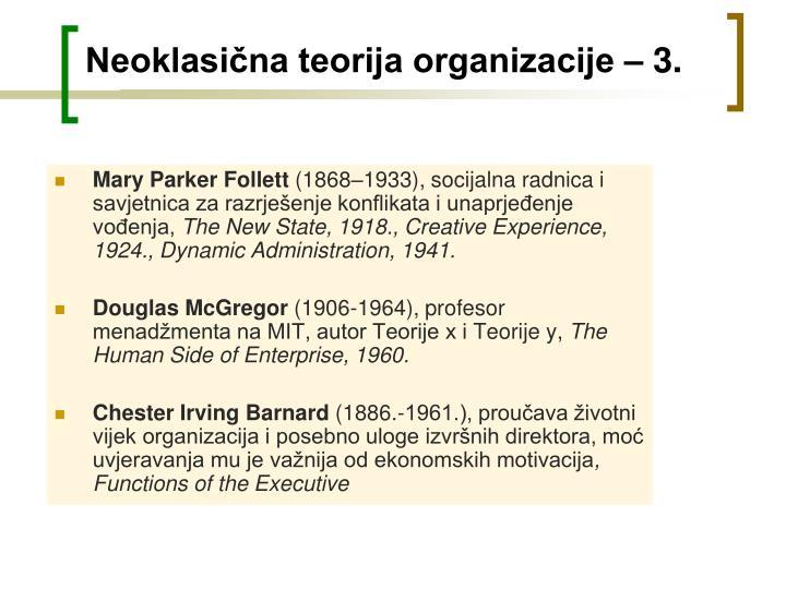 Neoklasična teorija organizacije – 3.