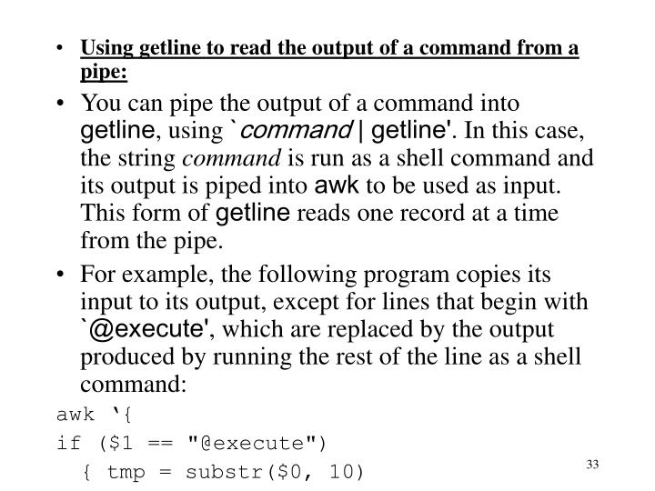 Using getline to read the output of a command from a pipe: