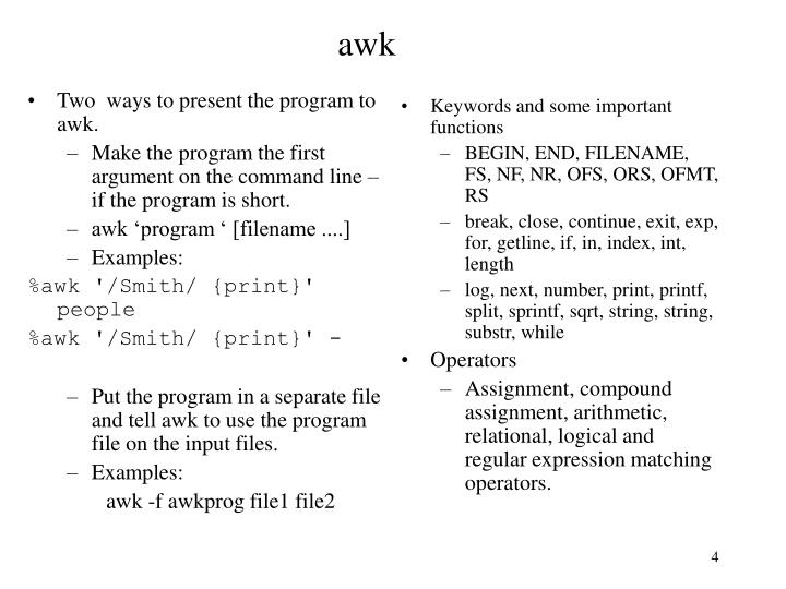 Two  ways to present the program to awk.