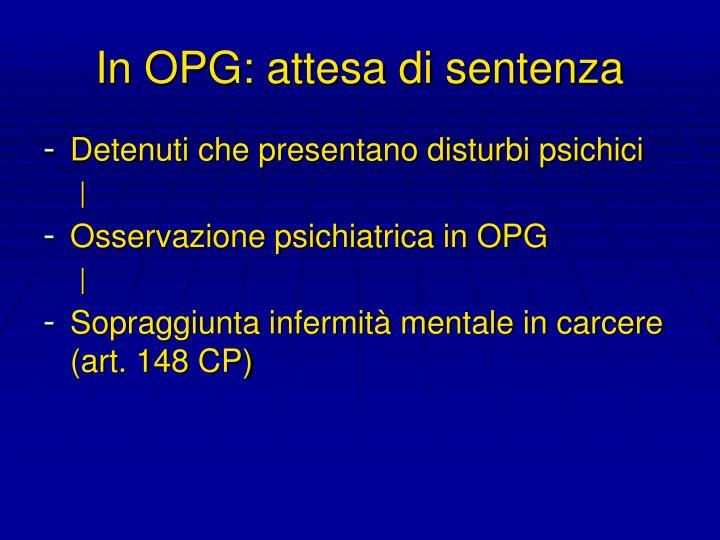 In OPG: attesa di sentenza
