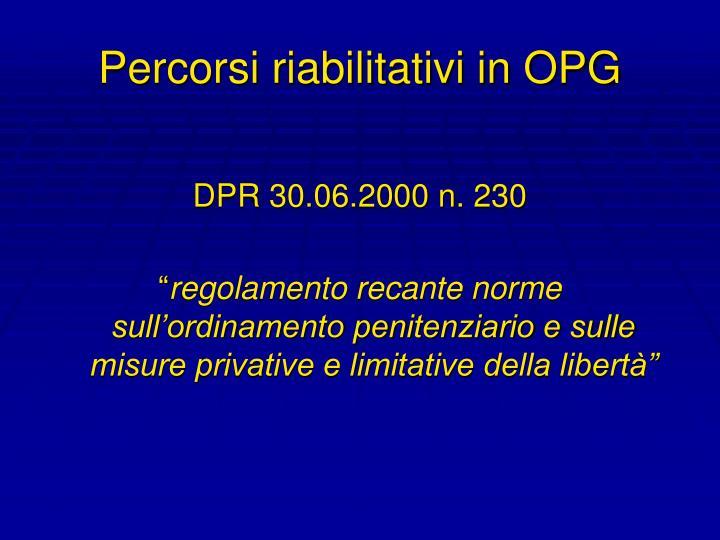 Percorsi riabilitativi in OPG