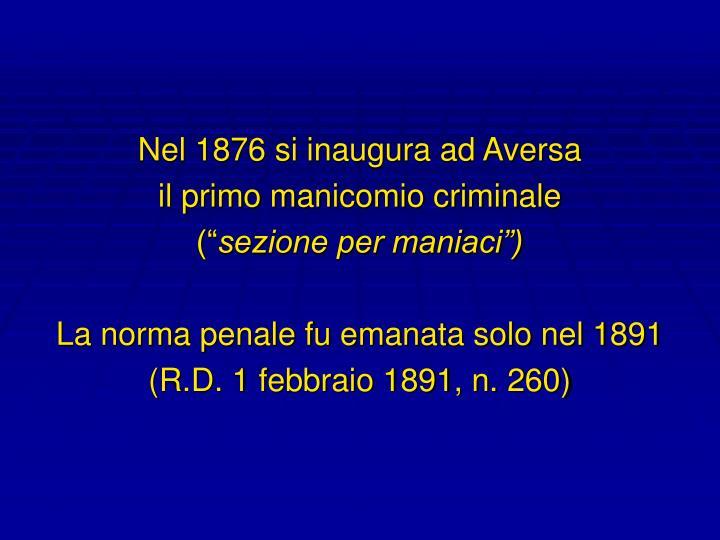 Nel 1876 si inaugura ad Aversa