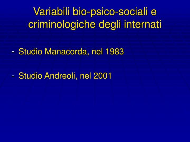 Variabili bio-psico-sociali e criminologiche degli internati
