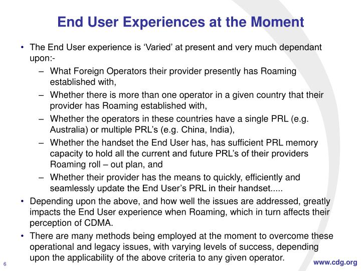 End User Experiences at the Moment