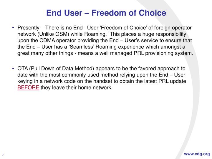 End User – Freedom of Choice