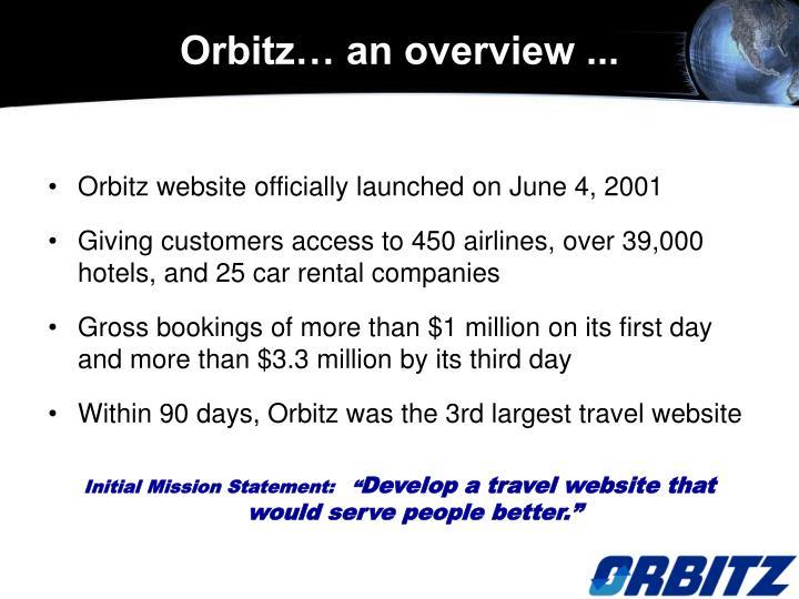 Orbitz… an overview ...