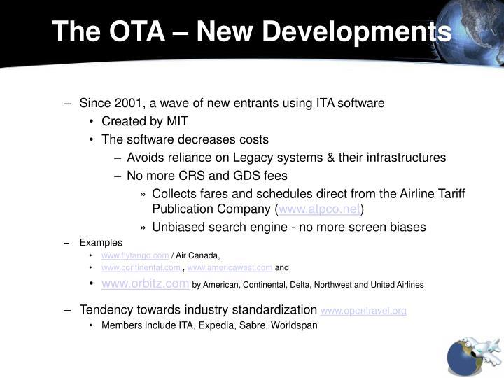 The OTA – New Developments