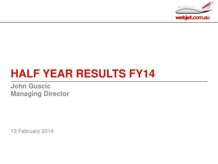 half year results fy14