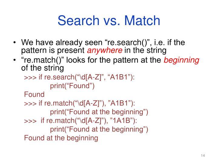 Search vs. Match