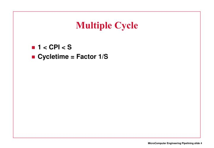 Multiple Cycle
