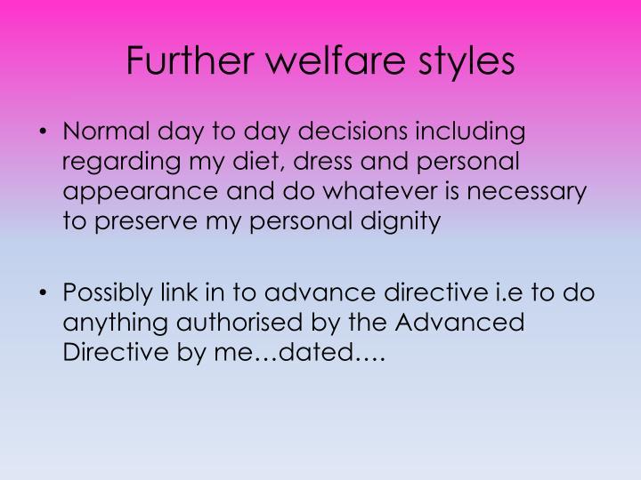 Further welfare styles