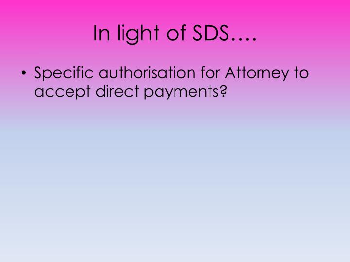In light of SDS….
