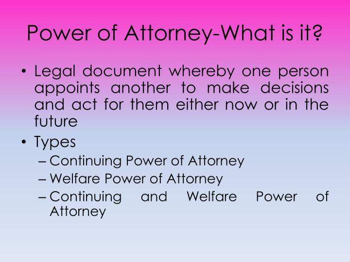 Power of Attorney-What is it?