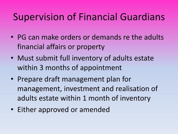 Supervision of Financial Guardians