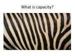 what is capacity