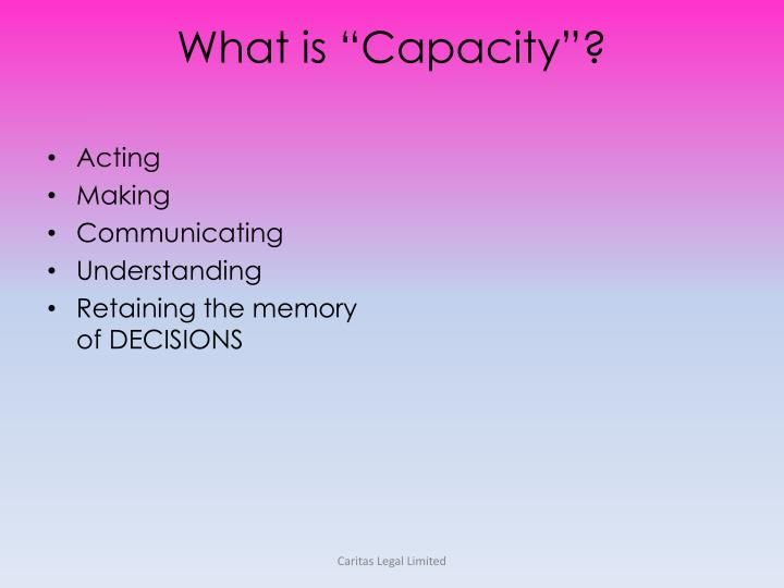 """What is """"Capacity""""?"""