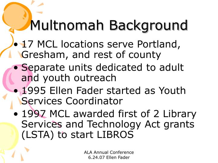 Multnomah Background