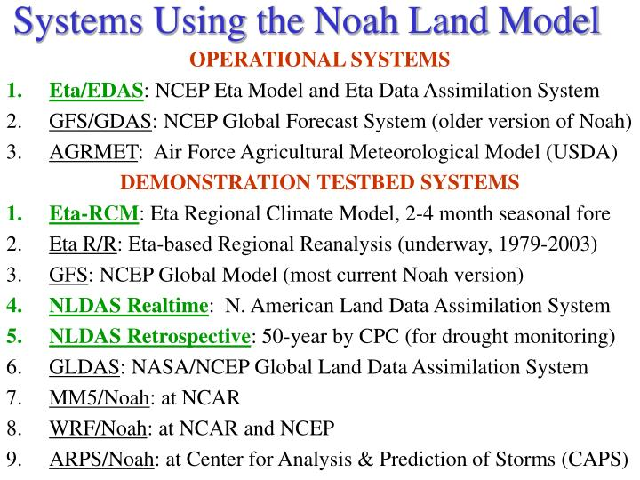 Systems Using the Noah Land Model