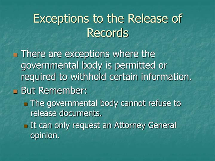 Exceptions to the Release of Records
