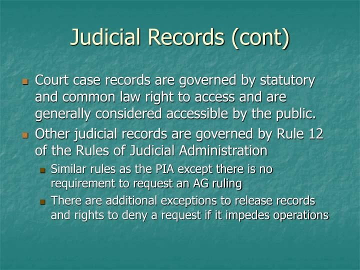 Judicial Records (cont)