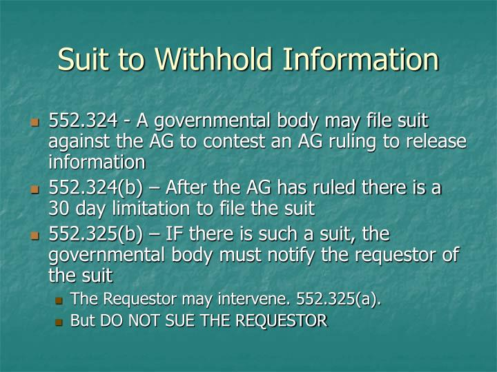 Suit to Withhold Information