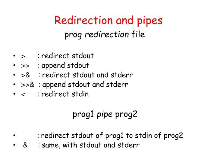 Redirection and pipes