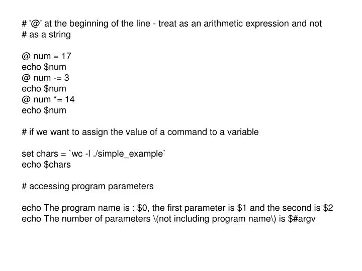 # '@' at the beginning of the line - treat as an arithmetic expression and not