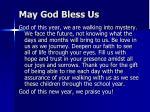 may god bless us