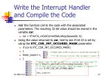write the interrupt handler and compile the code11