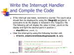 write the interrupt handler and compile the code12