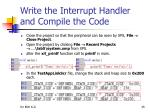 write the interrupt handler and compile the code19