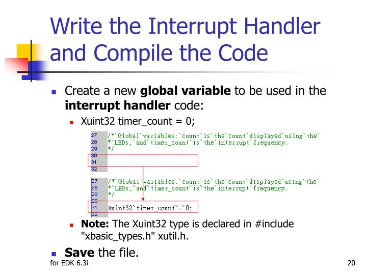 Write the Interrupt Handler and Compile the Code