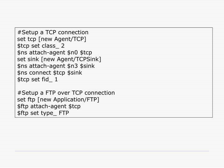 #Setup a TCP connection
