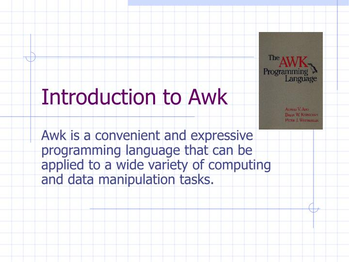 Introduction to Awk