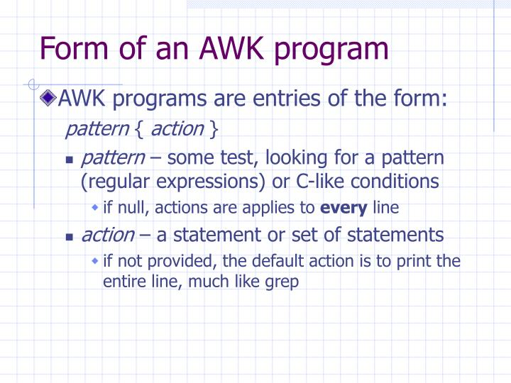 Form of an AWK program