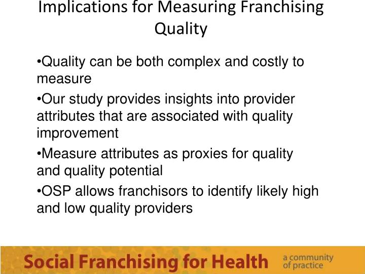Implications for Measuring Franchising Quality
