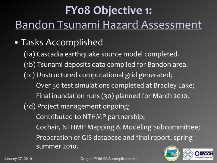 FY08 Objective 1: