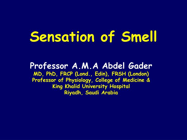Sensation of Smell
