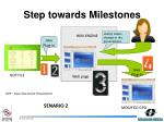 step towards milestones