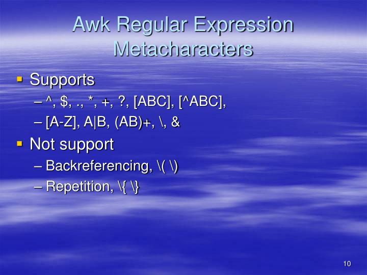 Awk Regular Expression Metacharacters