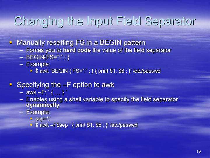 Changing the Input Field Separator